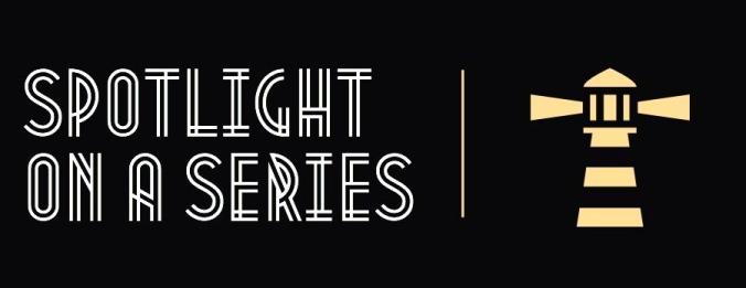 Spotlight on a series