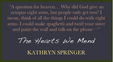 The Hearts We Mend Quote 1