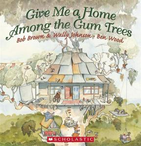 give-me-a-home-among-the-gum-trees