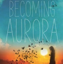 Becoming Aurora