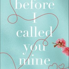 Before I called you mine